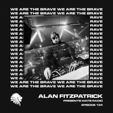 We Are The Brave Radio 134 (Guest Mix by Rebūke)