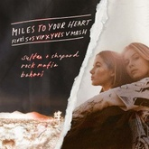 Miles to Your Heart