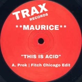 A - Maurice - This Is Acid (Prok | Fitch Chicago Edit) FREE DOWNLOAD