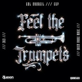 Feel the Trumpets