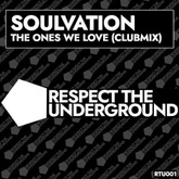 The Ones We Love (Club Mix)