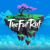 TheFatRat & RIELL - Hiding In The Blue