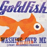 Washing Over Me (ft Morning Parade)