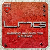 Harmony Will Kick You In The Ass