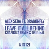 Leave It All Behind Feat Dragonfly