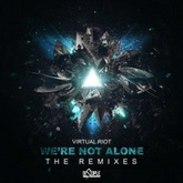 We're Not Alone VIP