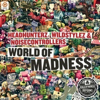 World Of Madness (DefQon.1 2012 O.S.T.)