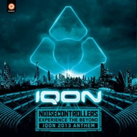 Experience The Beyond (Official IQON 2013 Anthem)