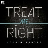 Treat Me Right