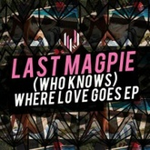 (Who Knows) Where Loves Goes