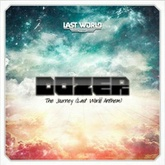 The Journey (Official Last World Anthem 2012)
