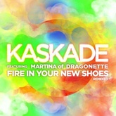 Fire In Your New Shoes