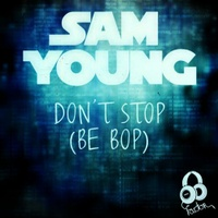 Don't Stop (Be Bop)