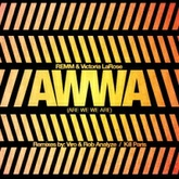 AWWA (Are We We Are)