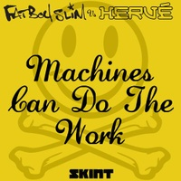 Machines Can Do The Work