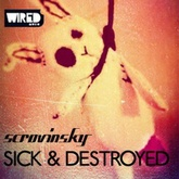 Sick & Destroyed