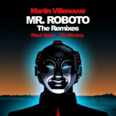 Mr. Roboto (The Remixes)